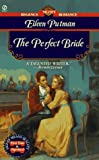 The Perfect Bride, Eileen Putman, 0451190041