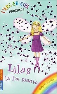 L'arc-en-ciel magique, tome 7 : Lilas la fée mauve par Daisy Meadows