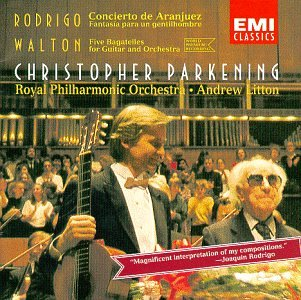Rodrigo: Concierto de Aranjuez; Walton: 5 Bagatelles; Christopher Parkening by Alliance