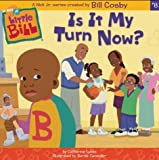 Is It My Turn Now? (Little Bill)