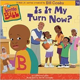 Is It My Turn Now? (Little Bill (8x8)): Catherine Lukas, Bernie Cavender: 9780689864827: Amazon