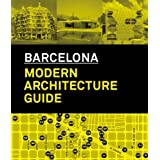 Barcelona: Modern Architecture Guide