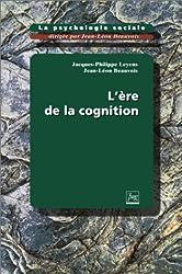 LA PSYCHOLOGIE SOCIALE. Tome 3, l'ère de la cognition