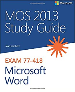 amazon mos 2013 study guide for microsoft word mos study guide