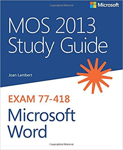 Microsoft Certified Application Specialist Study Guide - 2007 Microsoft Office System Edit
