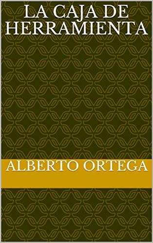 Amazon.com: La caja de herramienta (Spanish Edition) eBook ...