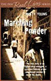 Marching Powder by Rusty Young front cover