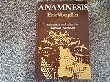 Anamnesis, Eric Voegelin, 0268005834