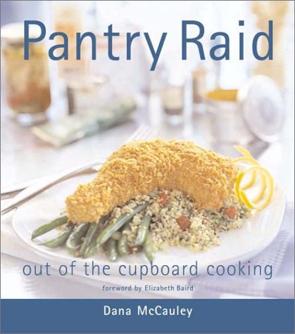 Pantry Raid: Out of the Cupboard Cooking