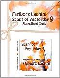 Scent of Yesterday 9, Fariborz Lachini, 1456510606