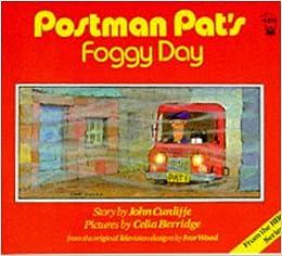 Postman Pat's Foggy Day (Postman Pat - storybooks): Amazon.co.uk ...