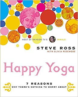 Happy Yoga: Amazon.es: Steve Ross: Libros en idiomas extranjeros