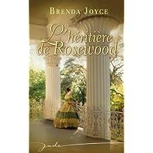 L'héritière de Rosewood (Jade) (French Edition)