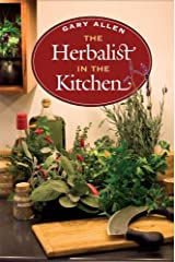 The Herbalist in the Kitchen (The Food Series) Hardcover