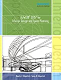 AutoCAD 2007 for Interior Design and Space Planning, Beverly Kirkpatrick and James M. Kirkpatrick, 0132225107