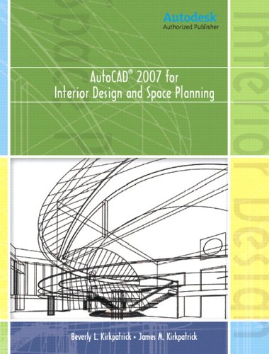 AutoCAD(R) 2007 for Interior Design & Space Planning