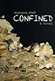 Confined, Mariana Dietl, 1927048028