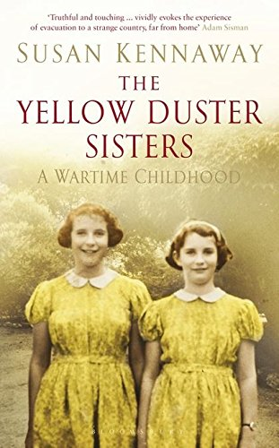 The Yellow Duster Sisters: A Wartime Childhood pdf epub