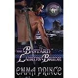 The Bastard Laird's Bride (Highland Bodyguards, Book 6) (Volume 6)