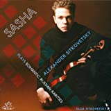 Sasha Plays Romantic Russian Rarities