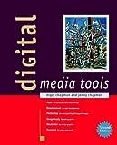 Digital Media Tools, Nigel Chapman and Jenny Chapman, 047085748X