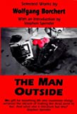 Front cover for the book The Man Outside by Wolfgang Borchert