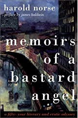 Memoirs of a Bastard Angel: A Fifty-Year Literary and Erotic Odyssey Paperback