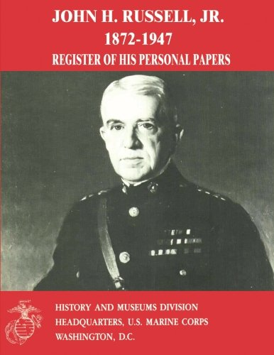 John H. Russell, Jr., 1872-1947: Register of His Personal Papers