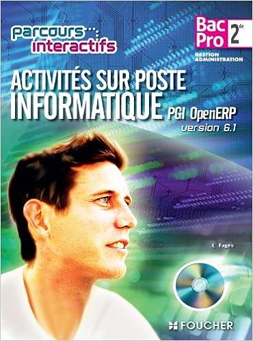 Activités sur poste informatique PGI open ERP version 6.1 Sde B.Pro: Avec CD-ROM élève intégré pdf, epub