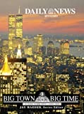 Big Town, Big Time, Daily News Books, 1582610282