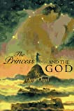 The Princess and the God, Doris Orgel, 0531088669