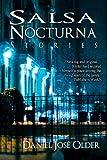 Salsa Nocturna, Daniel Older, 0615624456