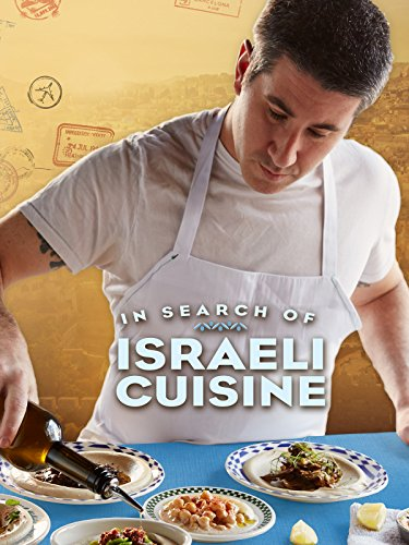In Search of Israeli Cuisine by