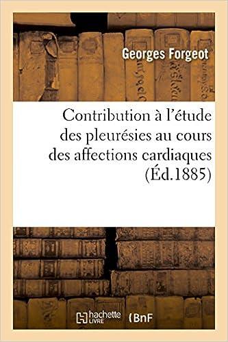 Livres gratuits télécharger le format pdf Contribution à l'étude des pleurésies au cours des affections cardiaques 2013550391 in French PDF FB2