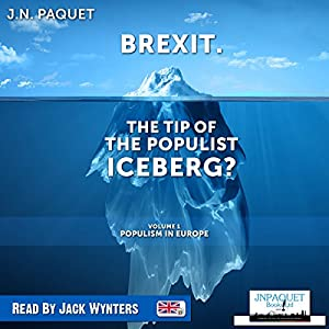 Brexit. The Tip of the Populist Iceberg? Audiobook