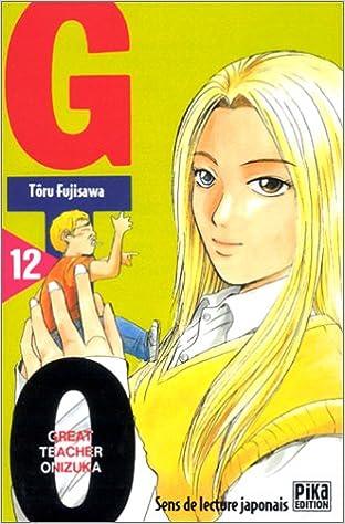 Les meilleurs téléchargements gratuits de livres électroniques pour ipad GTO (Great Teacher Onizuka), tome 12 by Tôru Fujisawa ePub 2845991568