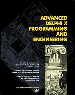 Advanced Delphi X Programming and Engineering: Peter Darakhvelidze
