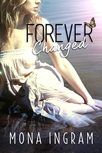 Forever Changed by Mona Ingram ebook deal