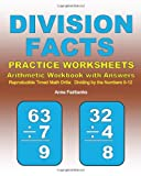 Division Facts Practice Worksheets Arithmetic Workbook with Answers, Anne Fairbanks, 1468139711