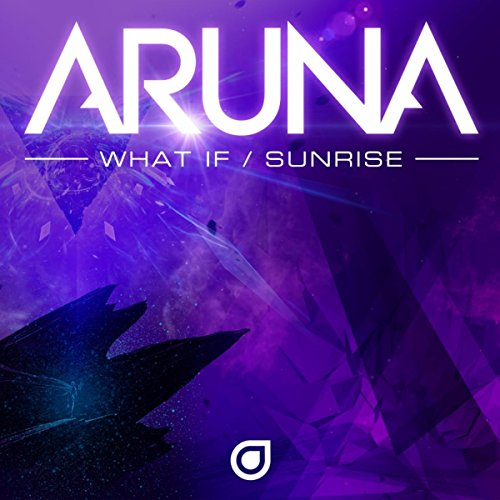 What If / Sunrise