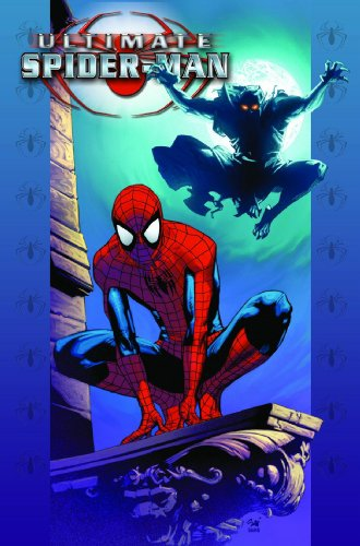 Ultimate Spider-Man, Vol. 19: Death of a - Kids Lehigh Valley