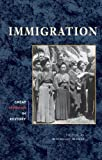 Immigration (Great Speeches in History), Michelle E. Houle, 0737718749