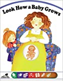 img - for Look How a Baby Grows (Poke and Look) book / textbook / text book