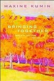 Bringing Together, Maxine Kumin, 0393326373