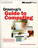 Grown-up's Guide to Computing, Mary Furlong and Stefan B. Lipson, 0735606374