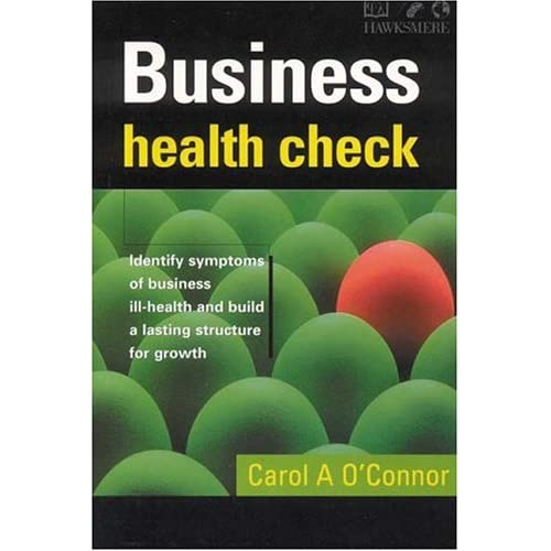 Business Health Check Carol A. O'Connor