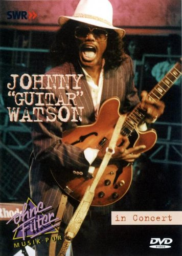 Johnny 'guitar' Watson: Live In Concert [DVD]