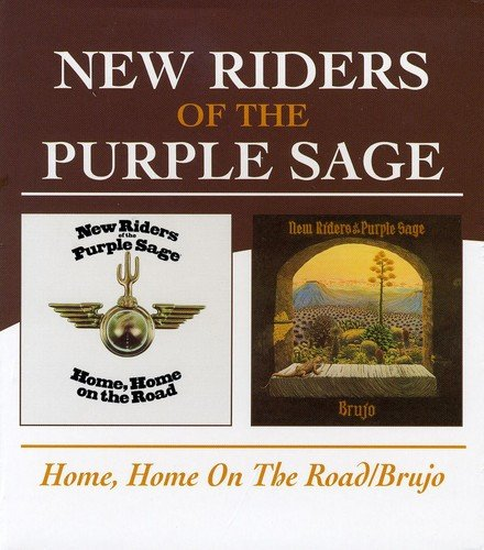 New Riders Of The Purple Sage -  Home, Home On The Road / Brujo