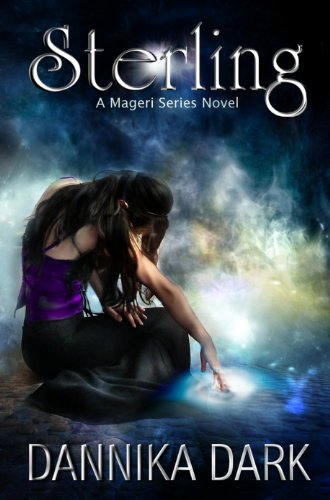 The Wicked Series & Romance Bestsellers Are Featured in Today's Kindle Daily Deals For Sunday, Apr. 28 – All Priced at $1.99 or Less! plus Dannika Dark's Sterling (Mageri Series: Book 1)
