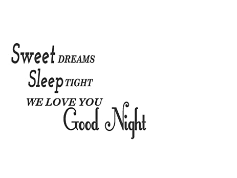 Removable Sweet Dreams Sleep Tight We Love You Goodnight Baby Vinyl Wall  Art Decal Quote Saying